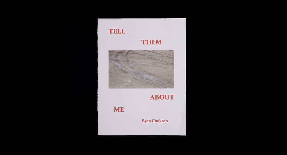 Tell Them About Me by Ryan Cookson - © Garagisme